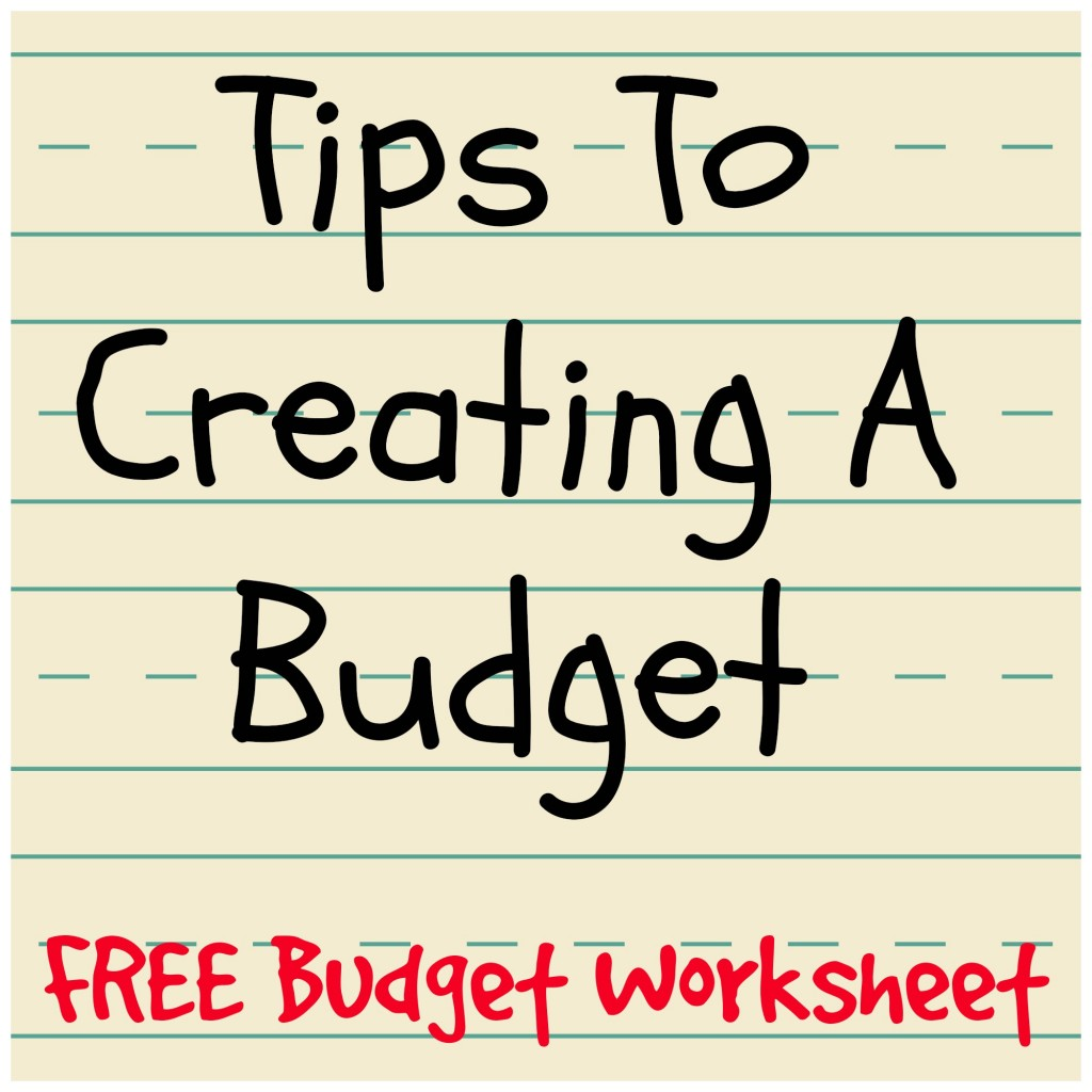 Tips to creating a budget