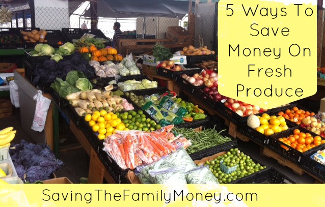 Ways To Save On Fresh Produce