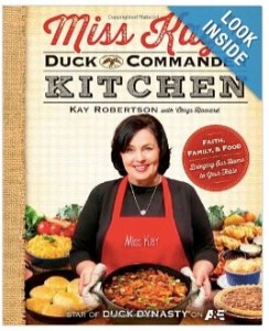 Miss Kay's Duck Commander Kitchen: Cookbook is on sale for 35% off
