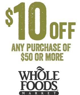 photo regarding Whole Foods Printable Coupons named Complete Food stuff $10 Off Printable Coupon Conserving The Family members Dollars
