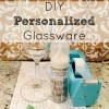 DIY Personalized Glassware