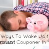 5 Ways To Wake Up the Dormant