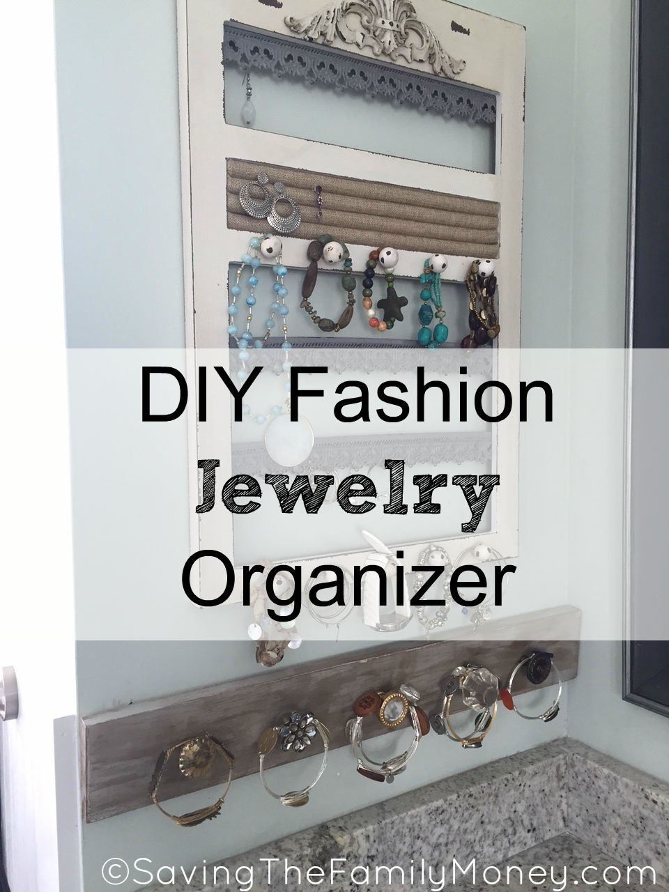 DIY Fashion Jewelry Organizer