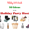Holiday Hostess Gift Ideas